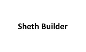 Sheth Builder